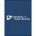 Trader Library - Trader Secrets